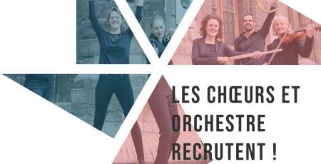 Les choeurs et orchestre recrutent !